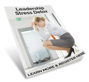 Leadership Stress Detox