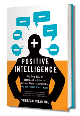 Shirzad Chamine's book Positive Intelligence