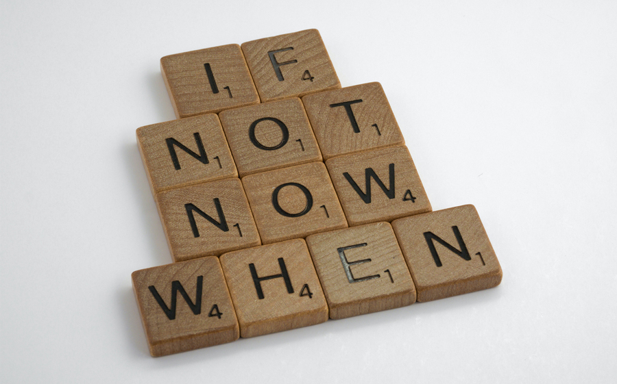 Scrabble Tiles If Not Now When